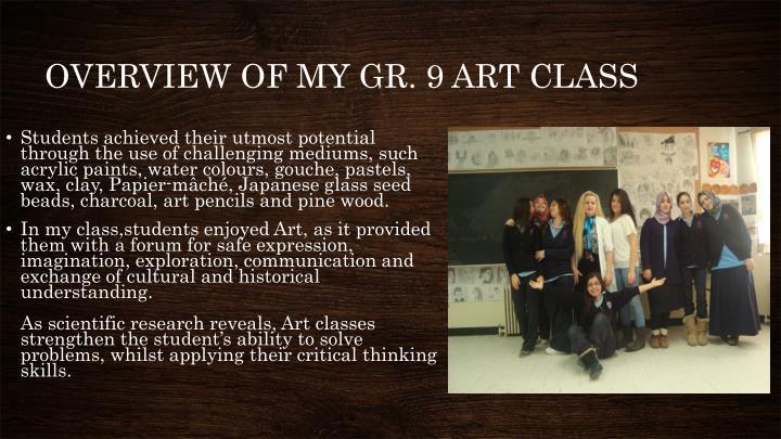 OVERVIEW OF MY GR. 9 ART CLASS