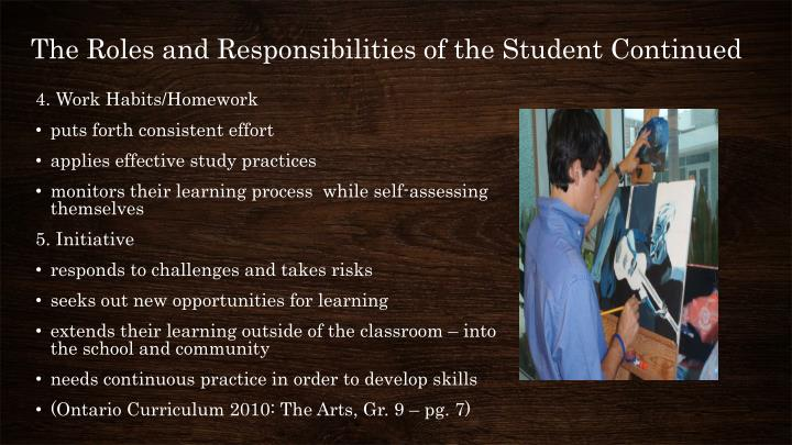 The Roles and Responsibilities of the Student Continued