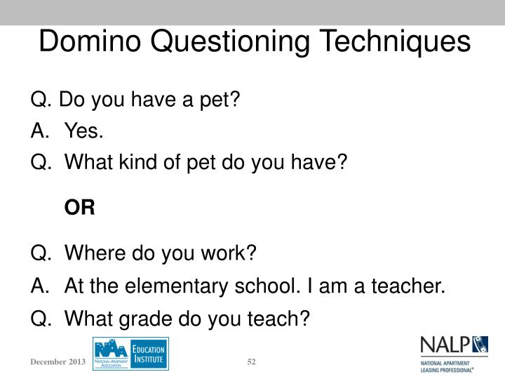 Domino Questioning Techniques
