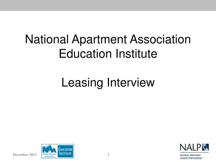 National apartment association education institute leasing interview