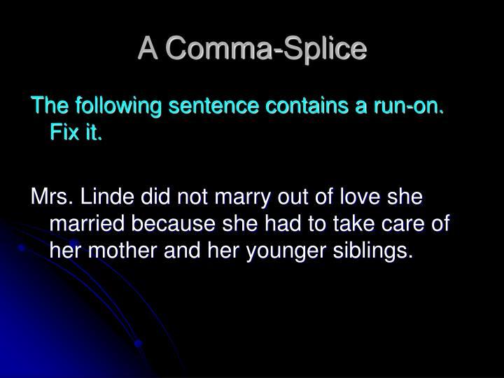 A Comma-Splice
