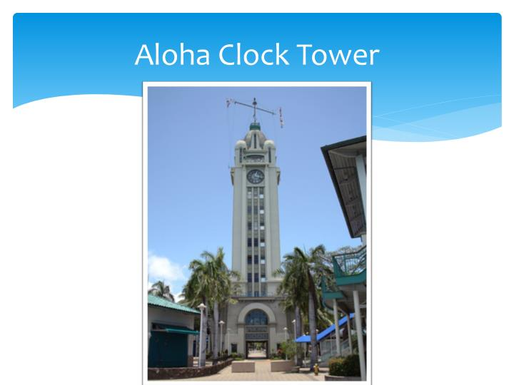Aloha Clock Tower