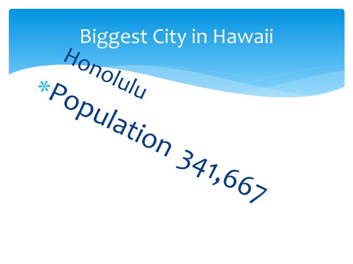Biggest City in Hawaii