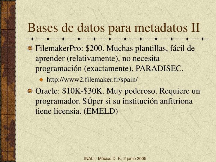 Bases de datos para metadatos II