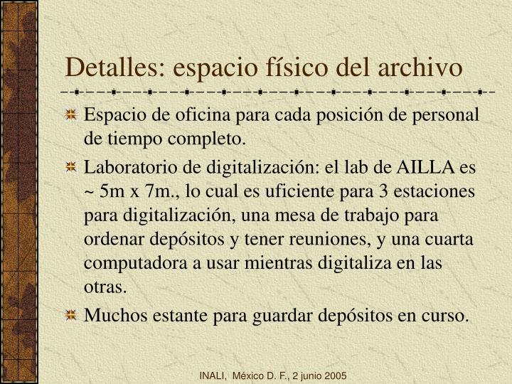 Detalles: espacio físico del archivo