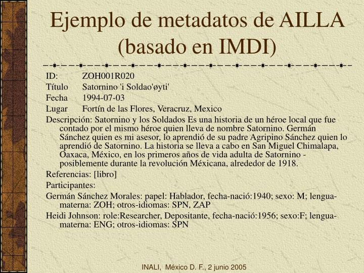 Ejemplo de metadatos de AILLA  (basado en IMDI)
