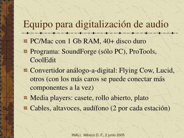 Equipo para digitalización de audio