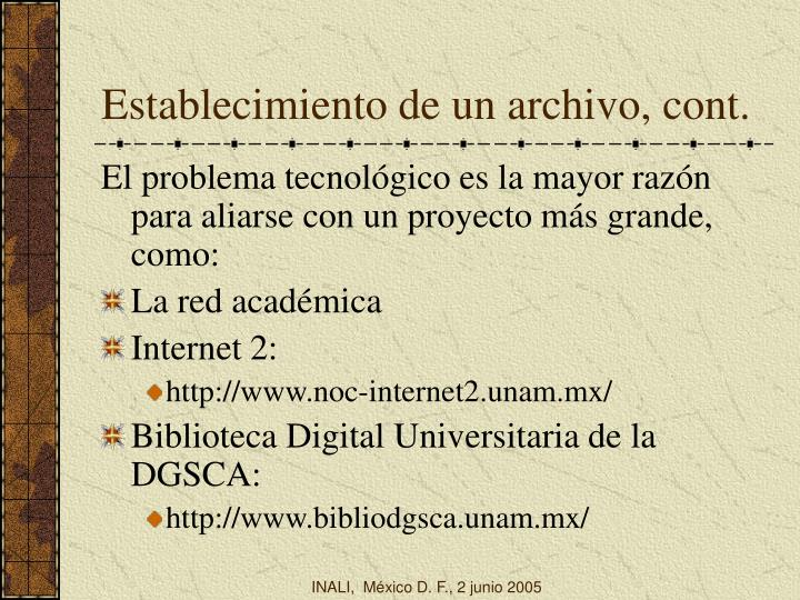 Establecimiento de un archivo, cont.