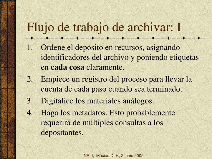 Flujo de trabajo de archivar: I