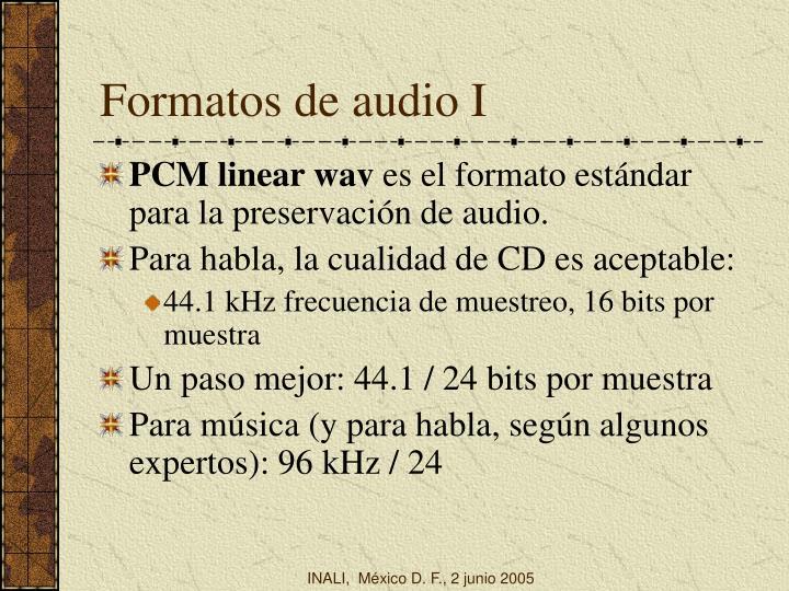 Formatos de audio I