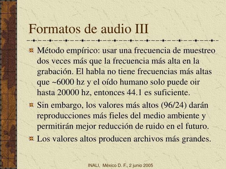 Formatos de audio III