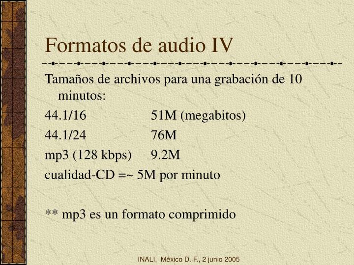 Formatos de audio IV