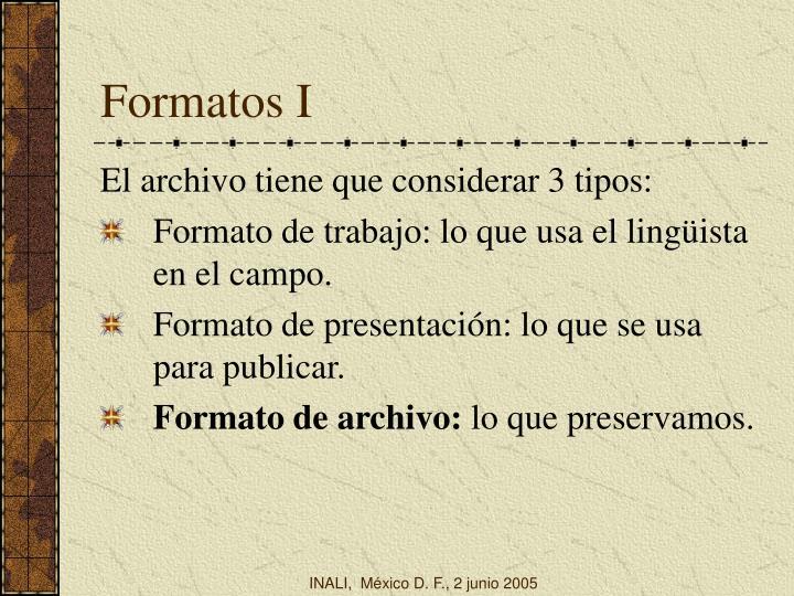 Formatos I