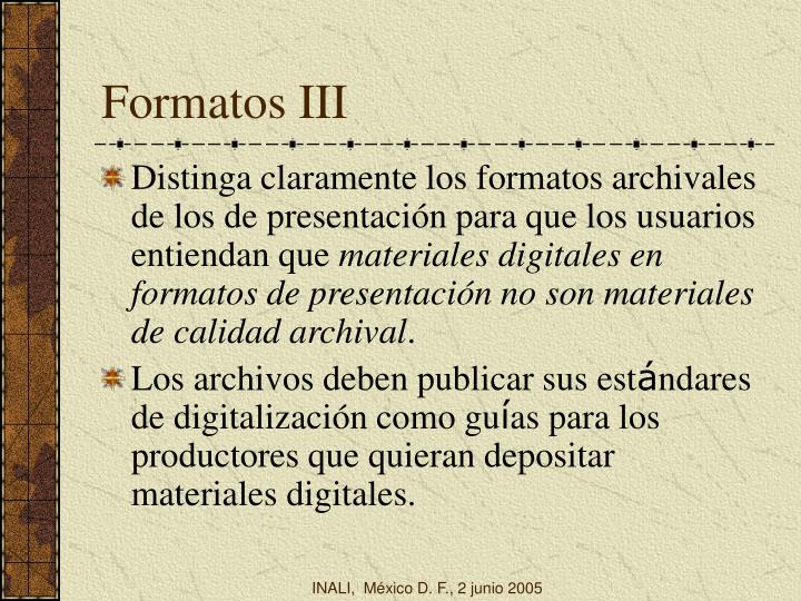 Formatos III