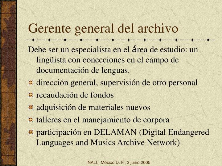 Gerente general del archivo