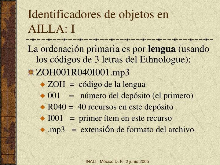 Identificadores de objetos en AILLA: I