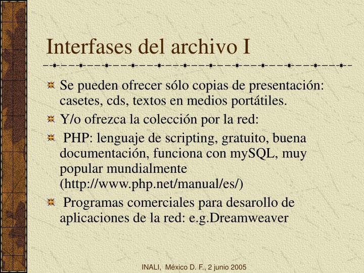 Interfases del archivo I