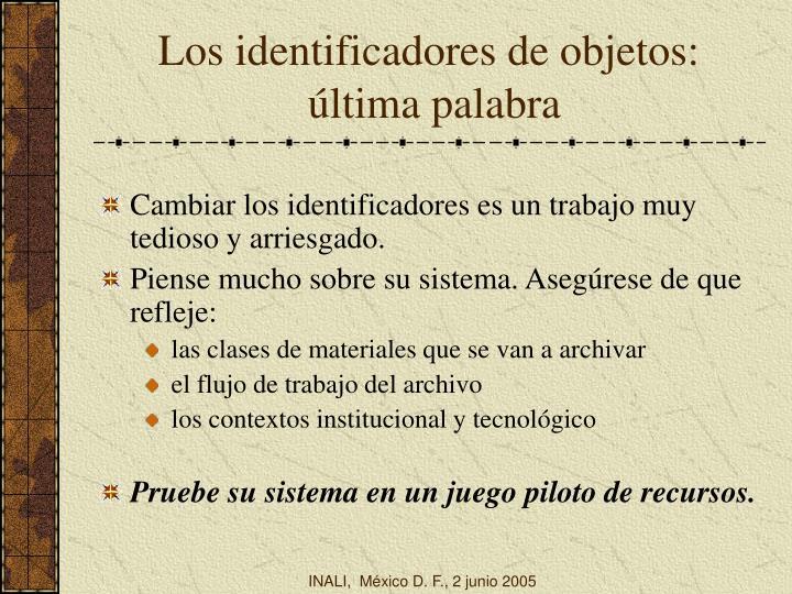 Los identificadores de objetos: