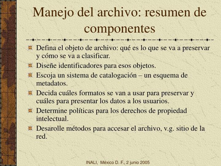 Manejo del archivo: resumen de componentes