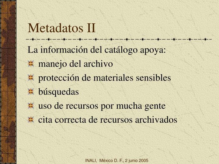 Metadatos II