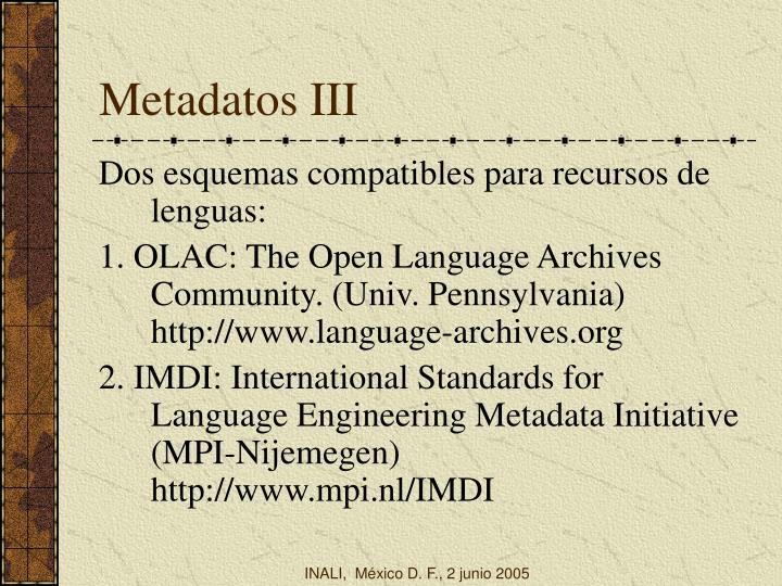 Metadatos III