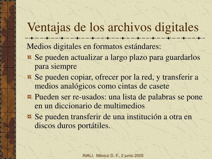 Ventajas de los archivos digitales
