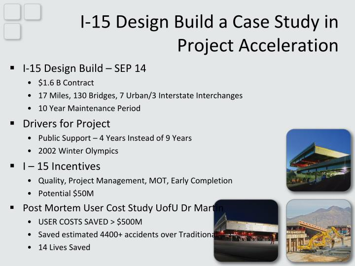 I-15 Design Build a Case Study in Project Acceleration