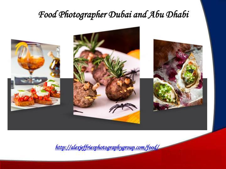 Food Photographer Dubai and Abu Dhabi