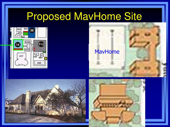 Proposed MavHome Site
