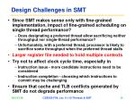 design challenges in smt