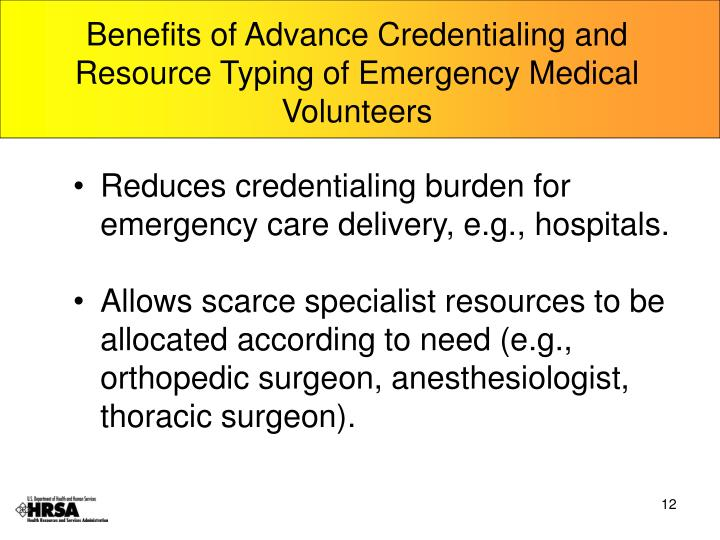 Benefits of Advance Credentialing and Resource Typing of Emergency Medical Volunteers