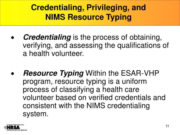Credentialing, Privileging, and