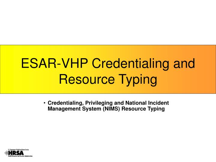 ESAR-VHP Credentialing and Resource Typing