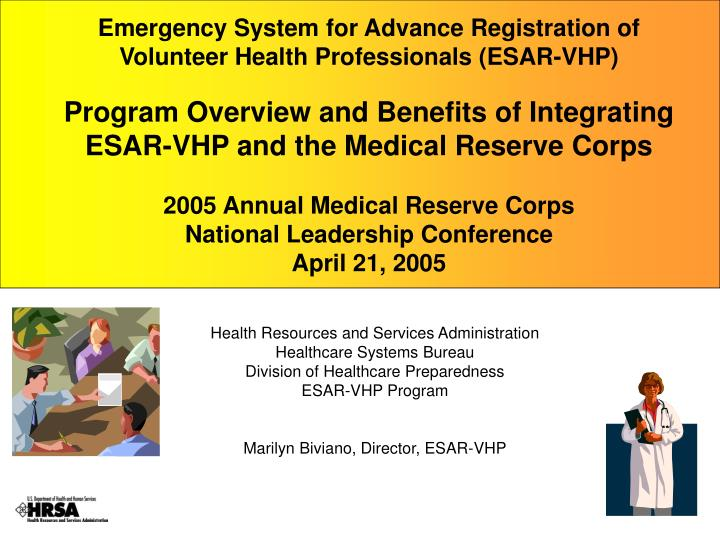 Emergency System for Advance Registration of Volunteer Health Professionals (ESAR-VHP)