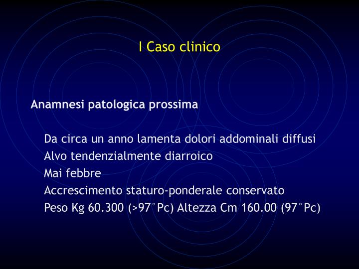 I Caso clinico