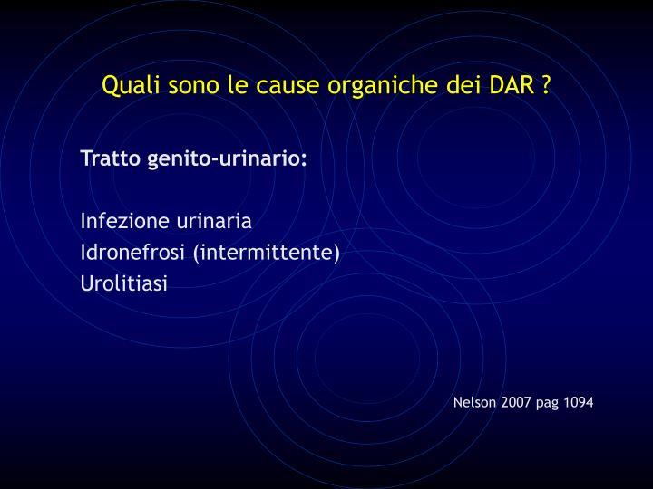 Quali sono le cause organiche dei DAR ?