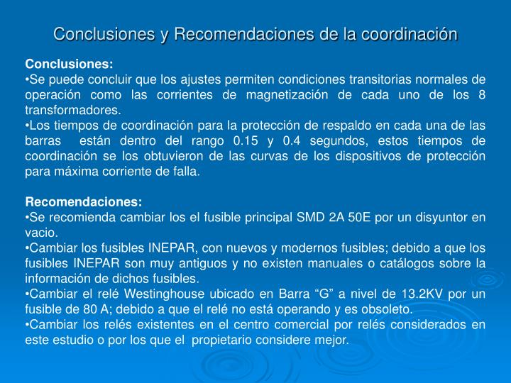 Conclusiones y Recomendaciones de la coordinación