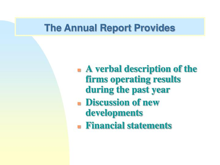 The Annual Report Provides