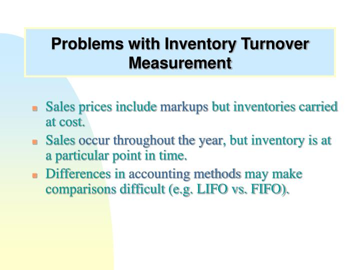 Problems with Inventory Turnover