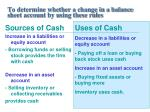 to determine whether a change in a balance sheet account by using these rules