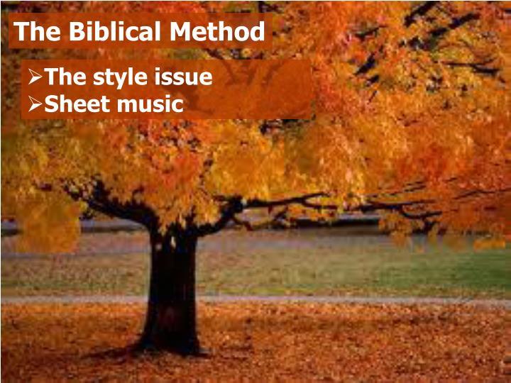 The Biblical Method