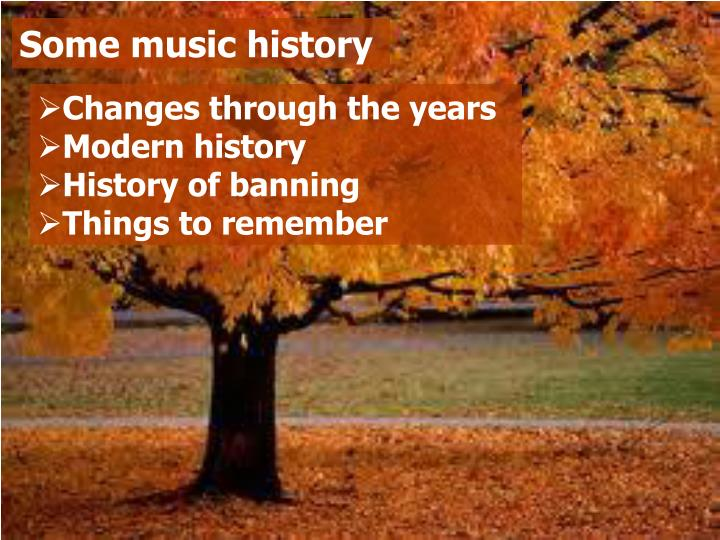 Some music history