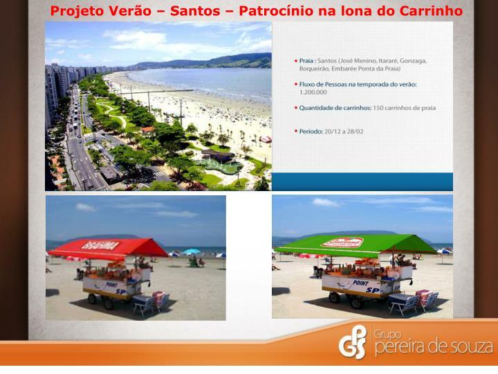 Projeto Verão – Santos – Patrocínio na lona do Carrinho