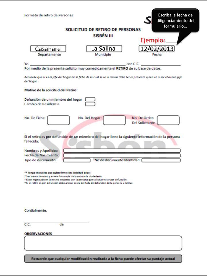 Escriba la fecha de diligenciamiento del formulario…