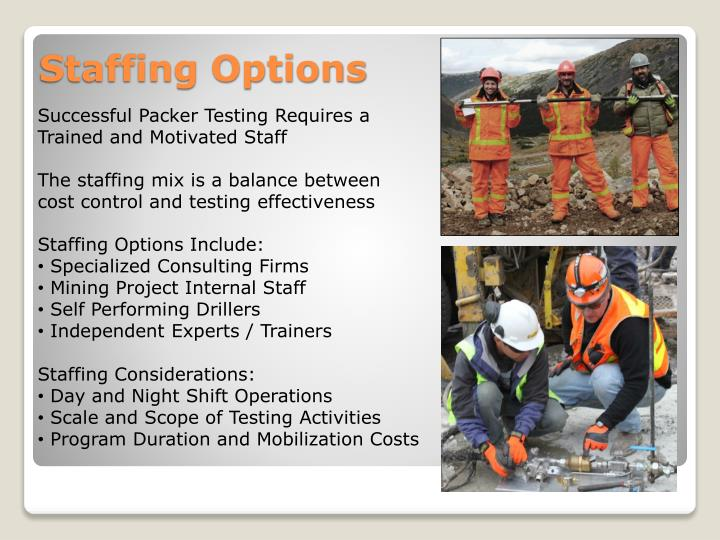 Successful Packer Testing Requires a Trained and Motivated Staff