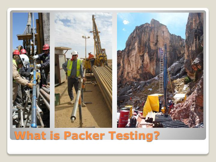What is Packer Testing?