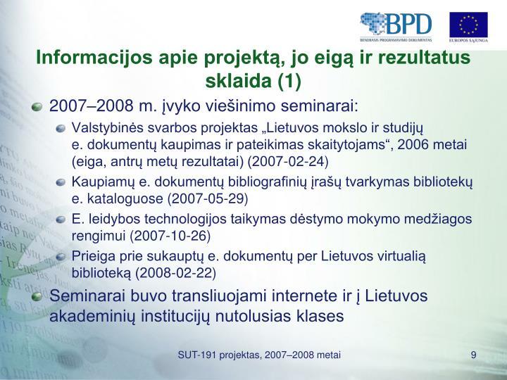 Informacijos apie projektą, jo eigą ir rezultatus sklaida (1)
