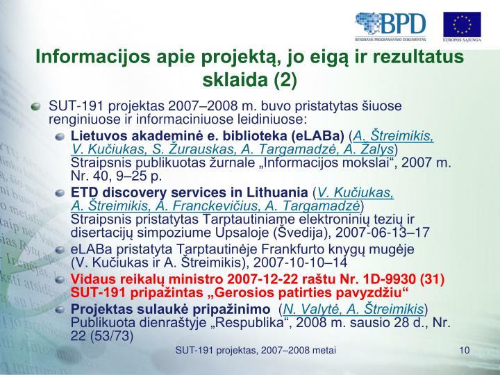 Informacijos apie projektą, jo eigą ir rezultatus sklaida (2)