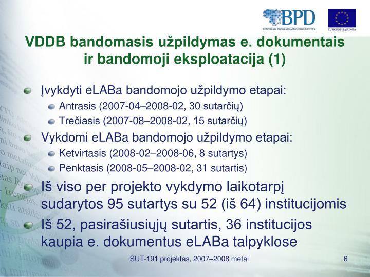 VDDB bandomasis užpildymas e. dokumentais ir bandomoji eksploatacija (1)