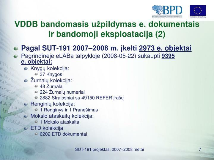 VDDB bandomasis užpildymas e. dokumentais ir bandomoji eksploatacija (2)